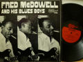 FRED McDOWELL AND HIS BLUES BOYS フレッド・マクダウェル / Fred McDowll and His Blues Boys
