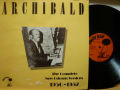 ARCHIBALD アーチボールド / The Complete New orleans Sessions 1950-1952