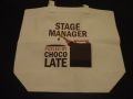 "CAFE PRESS ""STAGE MANAGER FUELED BY CHOCOLATE"" TOTE BAG"