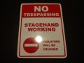 """STAGEHAND WORKING""SIGN"