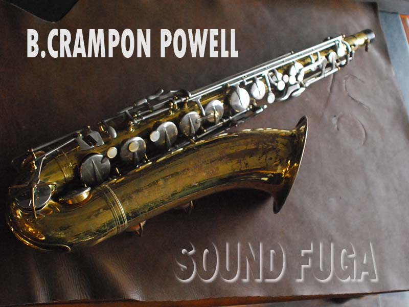 B.CRAMPON POWELL テナーサックス