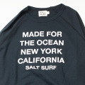 "[SALT SURF] RAGRAN SWEAT SHIRTS ""MADE FOR THE OSCEAN"""