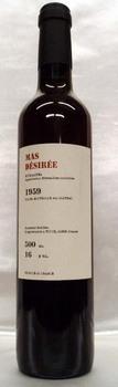[1959] Rivesaltes Mas Desiree【Ch.Las Collas】リヴザルト・マス・デジレ【シャトー・ラス・コラス】500ml