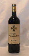 【2006】Ch. La Croix du Casse/シャトー・ラ・クロワ・デュ・カース 750ml