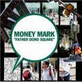 『FATHER DEMO SQUARE/MONEY MARK』 マニーマーク/CD
