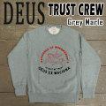 DEUS EX MACHINA/デウス エクス マキナ クルースウェットシャツ TRUST CREW L/S GREY MARLE 丸首長袖トレーナー