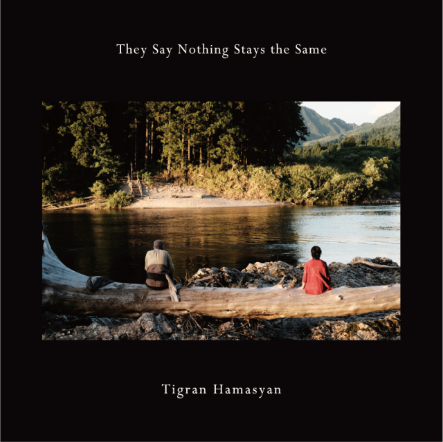 Tigran Hamasyan 『They Say Nothing Stays the Same』