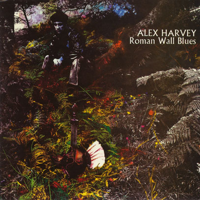 ALEX HARVEY/Roman Wall Blues (1969/3rd) (アレックス・ハーヴェイ/UK)