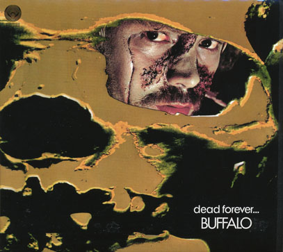 BUFFALO/Dead Forever(Used CD) (1972/1st) (バッファロー/Australia)