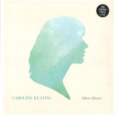 CAROLINE KEATING/Silver Heart(LP+CD) (2012/1st) (キャロライン・キーティング/Canada)