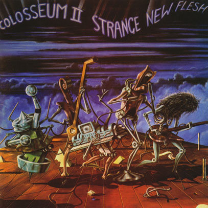 COLOSSEUM II/Strange New Flesh: Expanded 2CD Edition (1976/1st) (コロシアム・セカンド/UK)