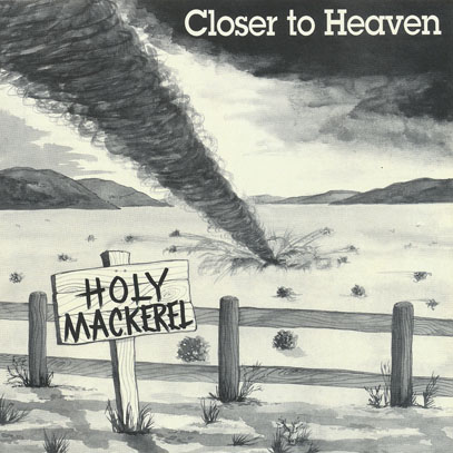 HOLY MACKEREL/Closer To Heaven (1973/Unreleased 2nd) (ホーリー・マッケラル/UK)