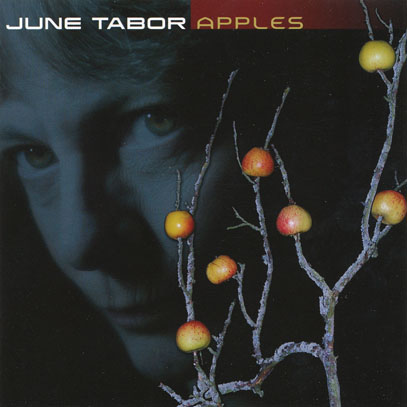 JUNE TABOR/Apples (2007/15th) (ジューン・テイバー/UK)