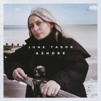 JUNE TABOR/Ashore (2011/16th) (ジューン・テイバー/UK)