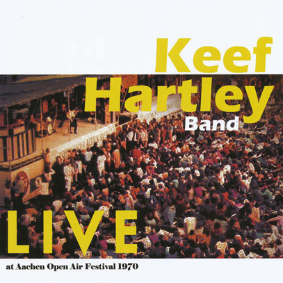 KEEF HARTLEY BAND/Live At Aachen Open Air Festival 1970 (1970/Live) (キーフ・ハートリー・バンド/UK)