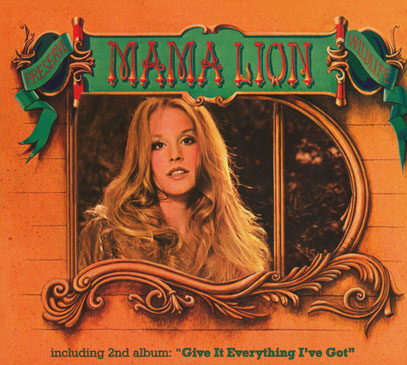 MAMA LION/Preserve Wildlife + Give It Everything I've Got (1972+73/1+2th) (ママ・ライオン/USA)