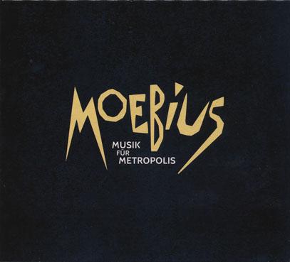 MOEBIUS/Musik Fur Metropolis (2016) (メビウス/German)