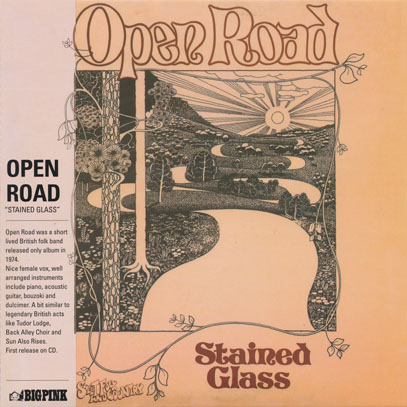 OPEN ROAD/Stained Glass (1974/only) (オープン・ロード/UK)