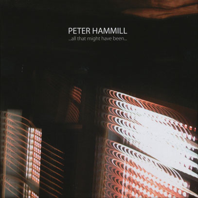 PETER HAMMILL/All That Might Have Been: A Complete 3CD Box (2014/36th) (ピーター・ハミル/UK)