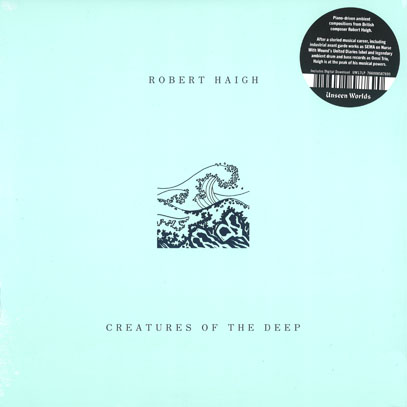 ROBERT HAIGH/Creatures Of The Deep(LP) (2017/9th) (ロバート・ヘイ/UK)