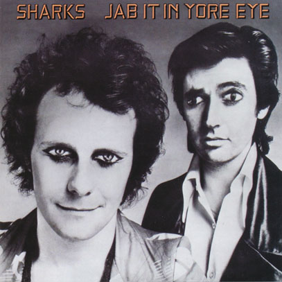 SHARKS/Jab It In Your Eye (1974/2nd) (シャークス/UK)
