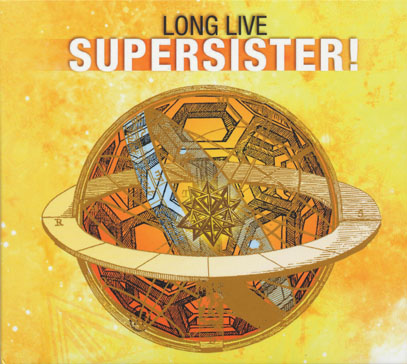 SUPER SISTER/Long Live Supersister (1971+73/Unreleased Live) (スーパー・シスター/Holland)