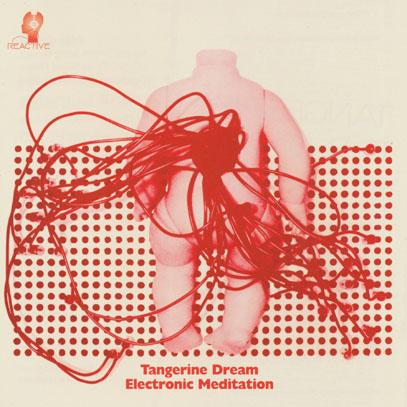 TANGERINE DREAM/Electronic Meditation (1970/1st) (タンジェリン ...