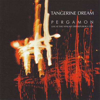 TANGERINE DREAM/Pergamon: Live At The <Palast Der Republik> GDR (1981/Live) (タンジェリン・ドリーム/German)
