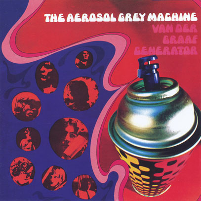 VAN DER GRAAF GENERATOR/The Aerosol Grey Machine (1969/1st) (ヴァン・ダー・グラーフ・ジェネレーター/UK)