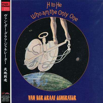 VAN DER GRAAF GENERATOR/H to He Who Am The Only One(天地創造/核融合) (1970/3rd) (ヴァン・ダー・グラーフ・ジェネレーター/UK)