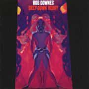 BOB DOWNES/Deep Down Heavy (1970/1st) (ボブ・ダウンズ/UK)