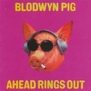 BLODWYN PIG/Ahead Rings Out (1969/1st) (ブロードウィン・ピッグ/UK)