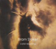 BRAM STOKER/Cold Reading (2013/2nd) (ブラム・ストーカー/UK)