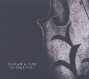 CIARAN ALGAR/Final Waltz (2016/1st) (��������륬��/Ireland,UK)