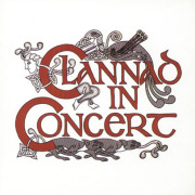 CLANNAD/In Concert (1978/4th: Live) (クラナド/Ireland)