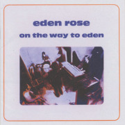 EDEN ROSE/On The Way To Eden (1970/only) (エデン・ローズ/France)