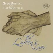 GREG RUSSELL & CIARAN ALGAR/The Queen's Lover (2012/1st) (����å�����å������������륬��/Ireland,UK)