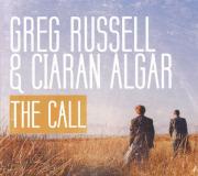 GREG RUSSELL & CIARAN ALGAR/The Call (2014/2nd) (����å�����å������������륬��/Ireland,UK)