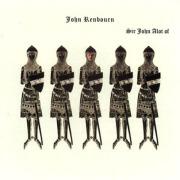 JOHN RENBOURN/Sir John Alot Of Merrie Englands Musyk Thyng & Ye Grene Knyghte (1968/3rd) (������ܡ���/UK)