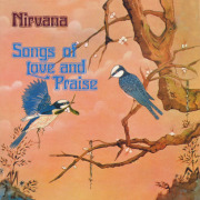 NIRVANA/Song Of Love And Praise: Expanded Edition (1972/5th) (ニルヴァーナ/UK)