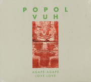 POPOL VUH/Agape-Agape, Love-Love (1983/16th) (ポポル・ヴー/German)