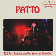 PATTO/Roll 'em Smoke 'em Put Another Line Out (1972/3rd) (パトゥ/UK)