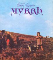 ROBIN WILLIAMSON/Myrrh (1972/1st) (ロビン・ウィリアムソン/UK)