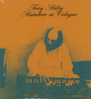TERRY RILEY/Rainbow In Cologne (1971/Live) (�ƥ���饤�/USA)