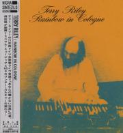 TERRY RILEY/Rainbow In Cologne(�쥤��ܡ����������) (1971/Live) (�ƥ���饤�/USA)