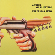 THREE MAN ARMY/A Third Of A Lifetime (1971/1st) (スリー・マン・アーミー/UK)