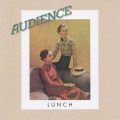 AUDIENCE/Lunch: Expanded Edition (1972/4th) (オーディエンス/UK)