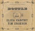 ELIZA CARTHY & TIM ERIKSEN/Bottle (2015/Live) (イライザ・カーシー&ティム・エリクセン/UK,USA)