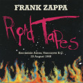 FRANK ZAPPA/Road Tapes Venue #1: Kerrisdale Arena Vancouver B.C. 25 August 1968 (1968/Live) (フランク・ザッパ/USA)