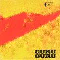 GURU GURU/UFO(LP) (1970/1st) (グルグル/German)